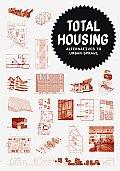 Total Housing Alternatives to Urban Sprawl
