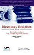 Dictadura y Educacion. Tomo 3