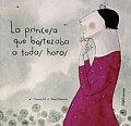 La princesa que bostezaba a todas horas/ The Princess That Yawned at All Times