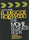 El Juego De Hollywood/ The Hollywood Game