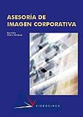 Asesoria De Imagen Corporativa / Corporate Image Consulting