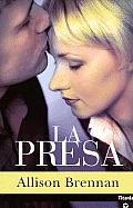 La Presa/ the Prey