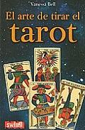 El Arte de Tirar el Tarot