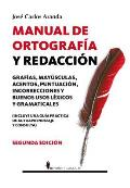Manual De Ortografia Y Redaccion / Orthography and Writing Manual