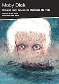 Moby Dick: Basado En La Novela de Herman Melville