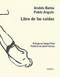 Libro de Las Caidas (Sexto Piso Ilustrados)