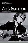 Andy Summers: El Tren Que No Perdi (Memorias)