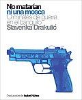 No Matarian Ni Una Mosca: Criminales de Guerra En El Banquillo (Polirritmos)
