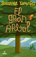 El Gran Arbol / the Great Tree