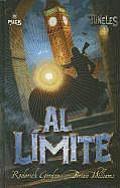 Al Limite (Tuneles 4)