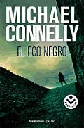 El Eco Negro = The Black Echo (Rocabolsillo Criminal) Cover