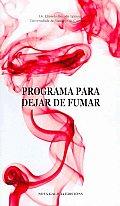 Programa Para Dejar De Fumar/ Program To Stop Smoking