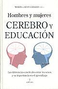 Hombres Y Mujeres. Cerebro Y Educacion/ Men and Women. Mind and Education