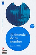 El Desorden de Tu Nombre Adap Libro Cd the Disorder of Your Name Book Cd