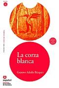 La Corza Blanca [With CD (Audio)] (Leer en Espanol: Nivel 2)