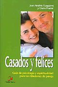 Casados Y Felices/ Thriving Marriages