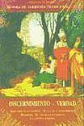 Discernimiento - Verdad. Tesoro de Sabiduria Tradicional V