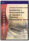 Instalacion y Mantenimiento de Equipos y Sistemas Informaticos