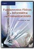 Fundamentos Fisicos de La Informatica y Las Comunicaciones