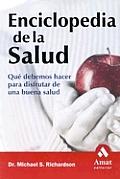 Enciclopedia de La Salud: Que Debemos Hacer Para Disfrutar de Una Buena Salud
