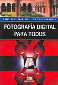 Fotografia Digital Para Todos / Digital Photography for Everyone