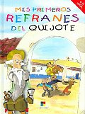 Mis Primeros Refranes Del Quijote / My First Quijote Sayings