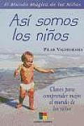 Asi Somos Los Ninos/This Is How We Children Are