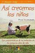 Asi Crecemos Los Ninos/This Is How We Children Grow