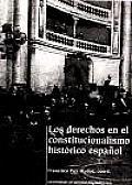 Los derechos en el constitucionalismo histâorico espaänol