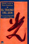 Tesoro del Zen, El. Los Textos Fundamentales del Maestro Dogen