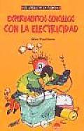 Experimentos Sencillos Con La Electricidad