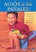 Adios a Los Panales/Good Bye Diapers