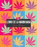 El Libro De La Marihuana / the Cannabis Companion
