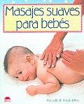 Masajes Suaves Para Bebes / Hands on Baby Massage