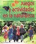 Juegos y actividades en la naturaleza / Games and Activities in Nature