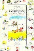 La Prudencia a Tu Alcance/The Prudence, Step by Step