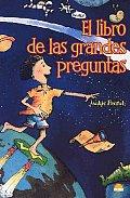 El Libro De Las Grandes Preguntas/ the Little Book of Big Questions
