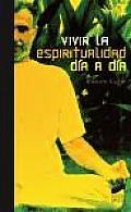Vivir La Espiritualidad