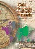 Guia de Los Paises y Territorios del Mundo