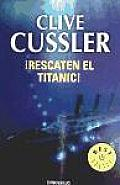 Rescaten El Titanic / Raise the Titanic
