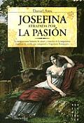 Josefina. Atrapada Por La Pasion (Novela Historica)