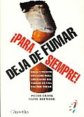Deja De Fumar, Para Siempre!/ Stop Smoking for Ever