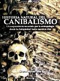 Historia Natural Del Canibalismo / Natural History of Cannibalism