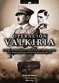 Operacion Valkiria / Operation Valkyrie