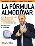 La Formula Almodovar/ The...
