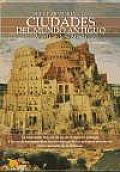 Breve Historia De Las Ciudades Del Mundo Antiguo / a Brief History of Ancient World Cities