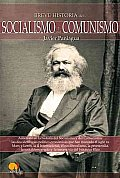 Breve historia del socialismo y del comunismo / A Brief History of Socialism and Communism