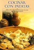Cocinar Con Patatas Una Seleccion De De