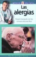 Las Alergias: Respire Tranquilo Con Los Consejos de Este Libro