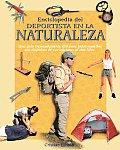 Enciclopedia del Deportista En La Naturaleza (Naturaleza y Ocio Series)